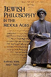 Jewish Philosophy in the Middle Ages…