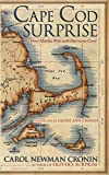 Cape Cod surprise : Oliver matches wits with Hurricane Carol / Carol Newman Cronin ; illustrated by Laurie Ann Cronin