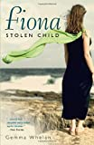 Fiona: Stolen Child, Whelan, Gemma