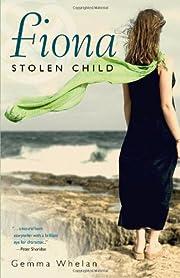 Fiona: Stolen Child por Gemma Whelan