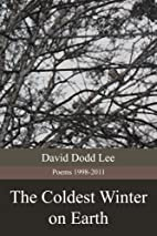 The Coldest Winter on Earth by David Dodd…