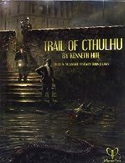 PELGRANE PRESS The Trail of Cthulhu de…