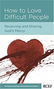 How to Love Difficult People av William P.…