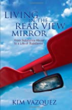 Living in the Rear View Mirror: From…