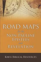Road Maps for the Non-Pauline Epistles and…