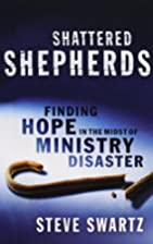 Shattered Shepherds: Finding Hope in the…
