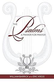 The Psalms: A Primer for Prayer [PB] de…
