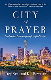 CIty of Prayer: Transform Your Community…