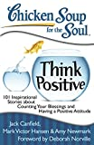 Chicken Soup for the Soul (1993) (Book) written by Jack Canfield, Mark Victor Hansen