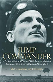 JUMP COMMANDER: In Combat with the 505th and…