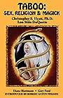 Taboo: Sex, Religion & Magick - Christopher S. Hyatt