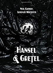 Hansel and Gretel Standard Edition: A TOON…