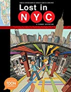 Lost in NYC: A Subway Adventure by Nadja…