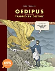 Oedipus: Trapped by Destiny: A TOON Graphic…