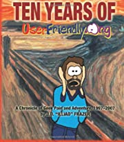 Ten Years of UserFriendly.Org: A Chronicle…