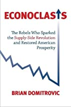 Econoclasts: The Rebels Who Sparked the…