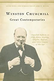 Great Contemporaries: Churchill Reflects on…