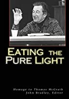 Eating the pure light : homage to Thomas…