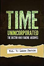 Time, Unincorporated: The Doctor Who Fanzine…