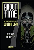 About Time 7: The Unauthorized Guide to…
