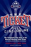 The Ticket : Full Disclosure