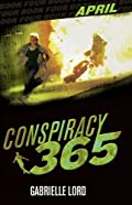 Conspiracy 365: April by Gabrielle Lord
