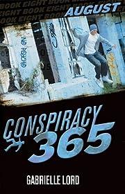 August (Conspiracy 365) de Gabrielle Lord