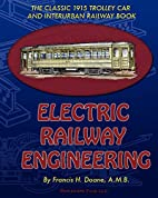 Electric Railway Engineering by FRANCIS H.…