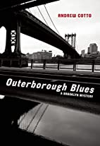 Outerborough Blues: A Brooklyn Mystery by…