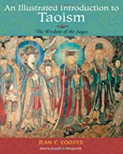 An Illustrated Introduction to Taoism: The…