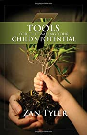 7 Tools for Cultivating Your Child's…