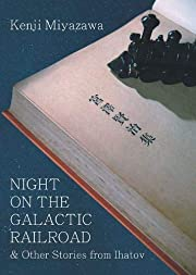 Night on the Galactic Railroad and Other…