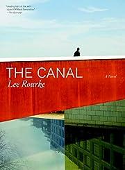 The Canal af Lee Rourke