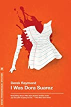 I Was Dora Suarez (Factory 4) by Derek…