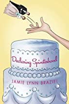Declaring Spinsterhood by Jamie Lynn Braziel