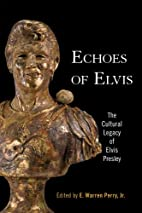 Echoes of Elvis: The Cultural Legacy of…