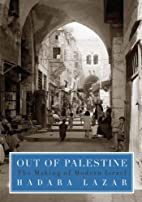 Out of Palestine: The Making of Modern…