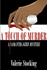 A Touch of Murder by Valerie Stocking