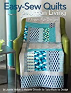 Easy-Sew Quilts for Urban Living by Melanie…