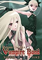 Dance in the Vampire Bund, Vol. 11 by Nozomu…