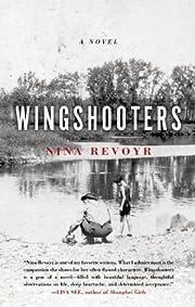 Wingshooters von Nina Revoyr