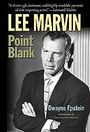 Lee Marvin: Point Blank af Dwayne Epstein