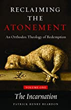 Reclaiming the Atonement, Volume 1: The…