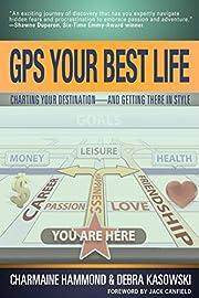 GPS Your Best Life (SUCCESS STRATEGIES):…