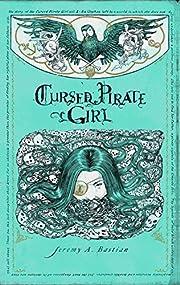 Cursed pirate girl av Jeremy Bastian