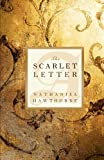 The Scarlet Letter (1850) (Book) written by Nathaniel Hawthorne
