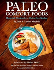 Paleo Comfort Foods: Homestyle Cooking for a…