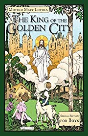 The King of the Golden City: Special Edition…