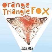 Orange, Triangle, Fox (ROYGBaby) de Sarah…