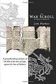 The War Scroll: Genre & Origin de Jim Parker